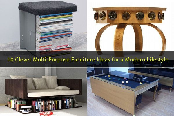multipurpose furniture 10 Clever Multi Purpose Furniture Ideas Meeting the Needs of a Modern Lifestyle
